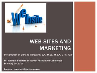 Web sites and marketing