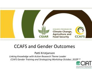 CCAFS and  Gender Outcomes