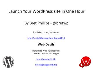 Launch Your  WordPress  site in One Hour