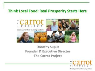 Think  Local Food: Real Prosperity Starts  Here