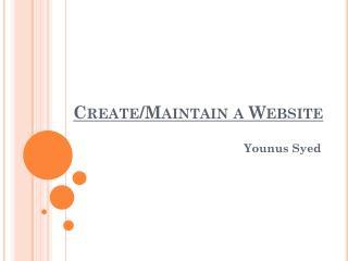 Create/Maintain a Website