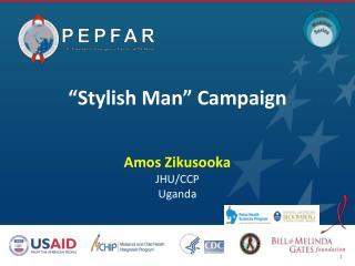 """""""Stylish Man"""" Campaign"""