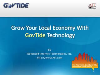 Grow Your Local Economy With  GovTide  Technology