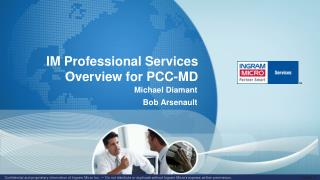 IM Professional Services Overview for PCC-MD
