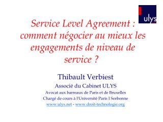Service Level Agreement : comment n