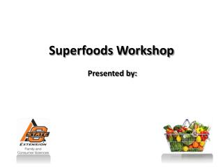 Superfoods Workshop