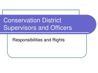 Conservation District Supervisors and Officers