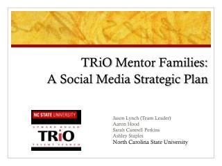 TRiO  Mentor Families: A Social Media Strategic Plan