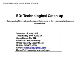 Economic Development  <Lecture Note  7>  2013.05.24