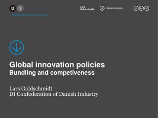 Global innovation policies Bundling and competiveness