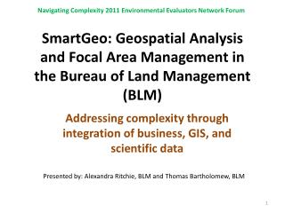 SmartGeo : Geospatial Analysis and Focal Area Management in the Bureau of Land Management (BLM)