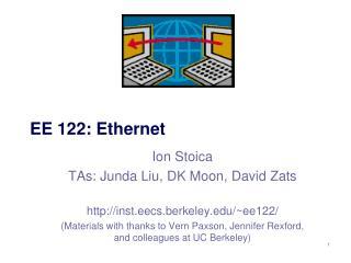EE  122: Ethernet