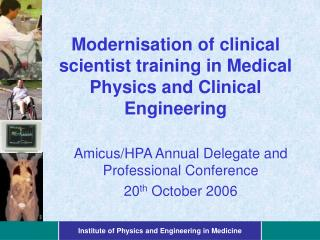 Modernisation of clinical scientist training in Medical Physics and Clinical Engineering