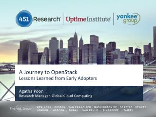 A Journey to OpenStack  Lessons  Learned from  Early Adopters
