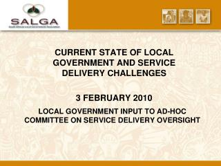 LOCAL GOVERNMENT INPUT TO AD-HOC COMMITTEE ON SERVICE DELIVERY OVERSIGHT