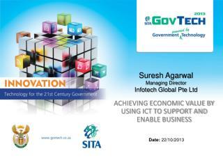 Suresh Agarwal Managing Director Infotech  Global  Pte  Ltd