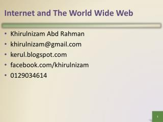 Internet and The World Wide Web