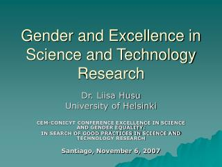 Gender and Excellence in Science and Technology Research
