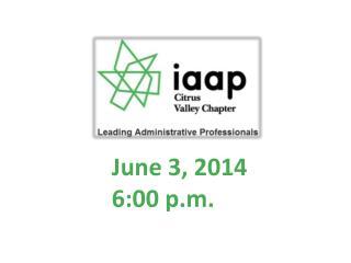 June 3, 2014 6:00 p.m.