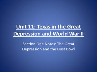 Unit 11: Texas in the Great Depression and World War II