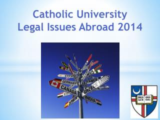 Catholic University Legal Issues Abroad 2014