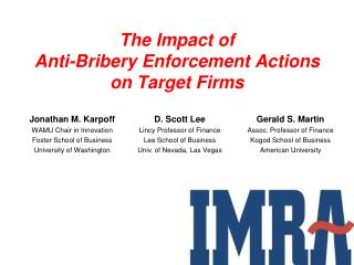 The Impact of  Anti -Bribery Enforcement  Actions on  Target Firms