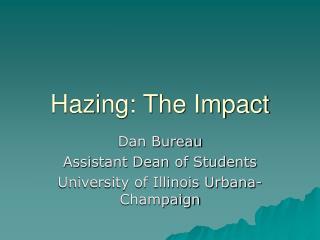 Hazing: The Impact