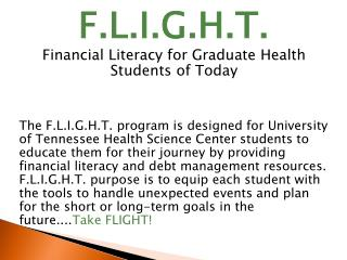 F.L.I.G.H.T. Financial Literacy for Graduate Health Students of Today