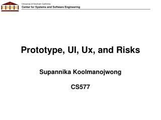 Prototype, UI,  Ux , and Risks