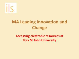 MA Leading Innovation and Change