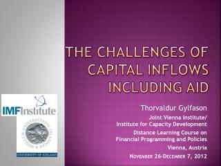 The Challenges of Capital Inflows Including Aid