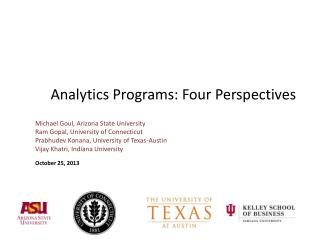 Analytics Programs: Four Perspectives