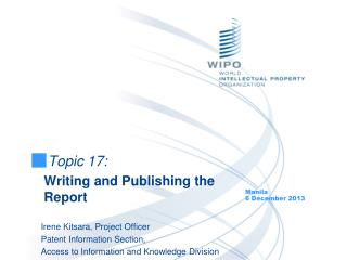 Topic  17: Writing and Publishing the Report