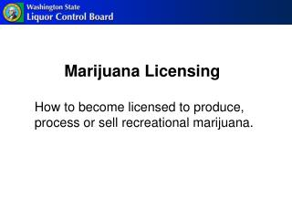 Marijuana Licensing
