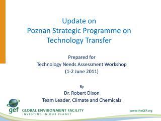 Update on  Poznan Strategic  Programme  on Technology Transfer