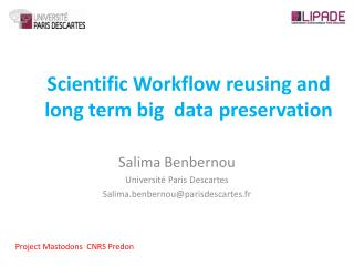 Scientific Workflow reusing  and long  term big data  preservation