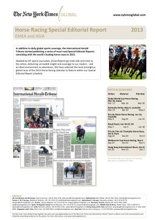 OrdersMaterialPub  date Dubai World Cup Horse Racing,  Mar  30,  Dubai Feb  17 Mar 16Mar 30 Kentucky Derby,  May 4,