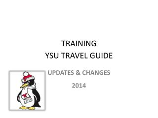 TRAINING YSU TRAVEL GUIDE