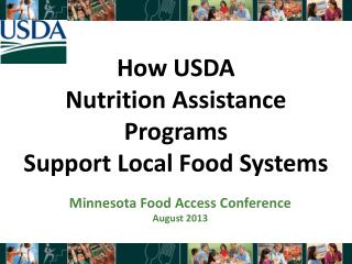 How USDA  Nutrition  Assistance Programs  Support  Local Food Systems