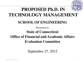 PROPOSED Ph.D. IN TECHNOLOGY MANAGEMENT