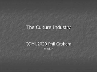 The Culture Industry