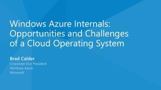 Brad Calder Corporate Vice President Windows  Azure Microsoft
