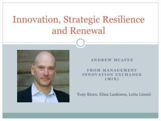 Innovation, Strategic Resilience and Renewal