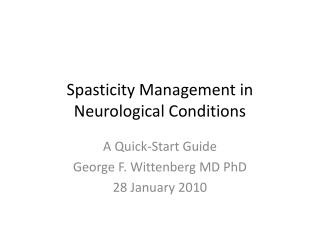 Spasticity Management in Neurological Conditions