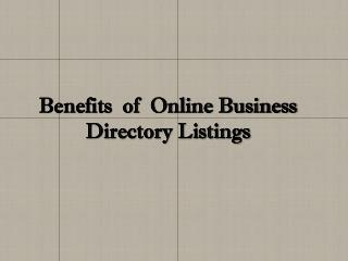 Benefits  of  Online Business Directory Listings
