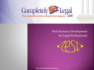 Web Presence Development  for Legal Professionals