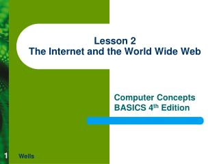 Lesson 2 The Internet and the World Wide Web