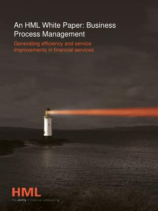 An HML White Paper:  Business Process Management