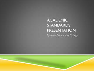 Academic standards Presentation