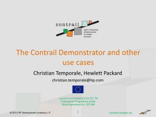 The Contrail Demonstrator and other use cases